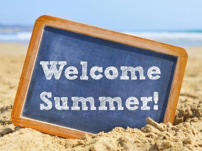 Welcome Summer 2